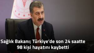 Türkiye'de son 24 saatte 98 kişi hayatını kaybetti