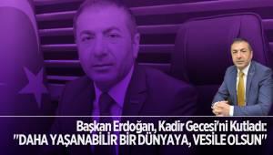 Başkan Erdoğan, Kadir Gecesi'ni Kutladı
