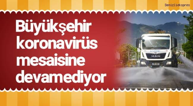 Büyükşehir koronavirüs mesaisine devam ediyor