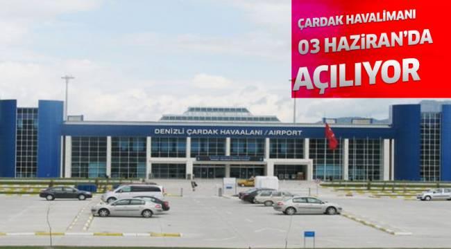 Çardak Havalimanı 03 Haziran'da açılıyor