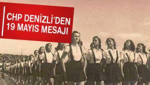 CHP Denizli İl Örgütünden 19 Mayıs Mesajı