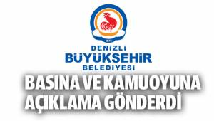 Denizli Büyükşehir Belediyesi Basına ve Komuoyuna açıklama gönderdi
