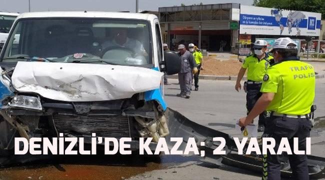 Denizli'de minibüs otomobille çarpıştı: 2 yaralı