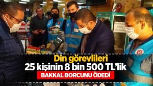Din görevlileri 25 kişinin 8 bin 500 TL'lik veresiye bakkal borcunu ödedi