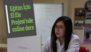 Eğitim İçin El Ele Projesi'nde online ders