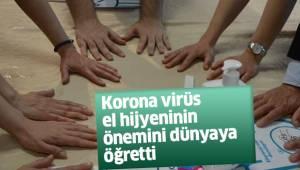 Korona virüs el hijyeninin önemini dünyaya öğretti