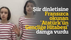 Şiir dinletisine Fransızca okunan 'Atatürk'ün Gençliğe Hitabesi' damga vurdu