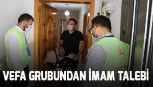 Vefa Grubundan imam talep etti