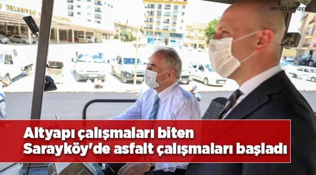 Altyapı çalışmaları biten Sarayköy'de asfalt çalışmaları başladı