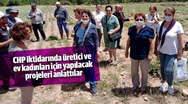 CHP iktidarında üretici ve ev kadınları için yapılacak projeleri anlattılar