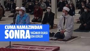 Cuma namazının ardından vatandaşlar yağmur duası yaptı