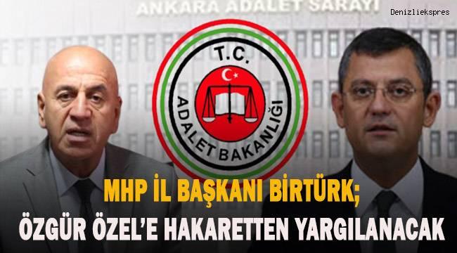 MHP İl Başkanı Özgür Özel'e hakaretten yargılanacak