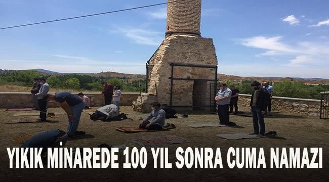 Sadece minaresi kalan cami avlusunda 100 yıl sonra namaz sevinci