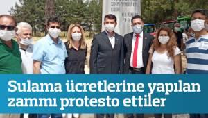 Sulama ücretlerine yapılan zammı protesto ettiler