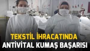 Tekstil ihracatında antiviral kumaş başarısı