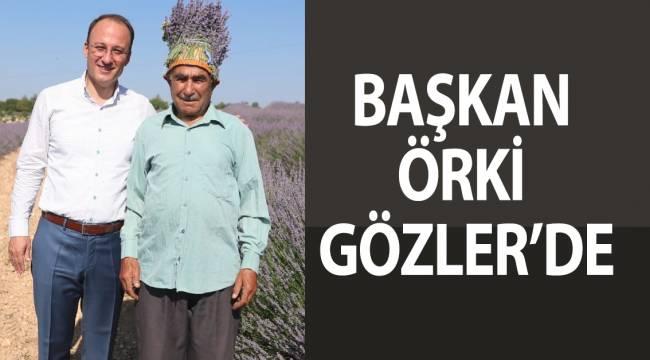 BAŞKAN ÖRKİ GÖZLER'DE