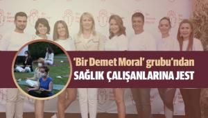 'Bir Demet Moral' grubu'ndan SAĞLIK ÇALIŞANLARINA JEST