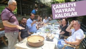 ÇAMELİ'YE HAYRAN KALDILAR