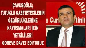 Çavuşoğlu; tutuklu gazetecilerin özgürlüklerine kavuşmaları yetkilileri göreve davet ediyorum