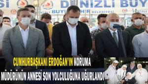 Cumhurbaşkanı Erdoğan'ın korumasının annesi son yolculuğuna uğurlandı