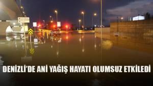 Denizli'de ani yağış hayatı olumsuz etkiledi