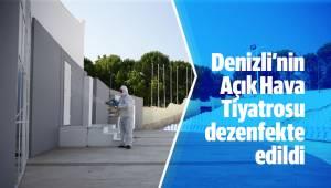 Denizli'nin Açık Hava Tiyatrosu dezenfekte edildi