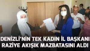 Denizli'nin tek kadın İl Başkanı Raziye Akışık mazbatasını aldı
