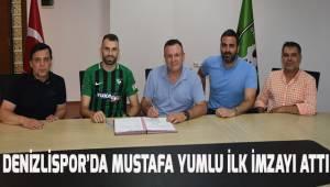 Denizlispor'da ilk imzayı Mustafa Yumlu attı