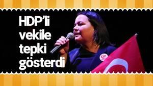 HDP'li vekile tepki gösterdi