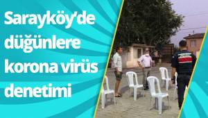 Sarayköy'de düğünlere korona virüs denetimi