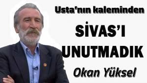 Sivas'ı unutmadık...