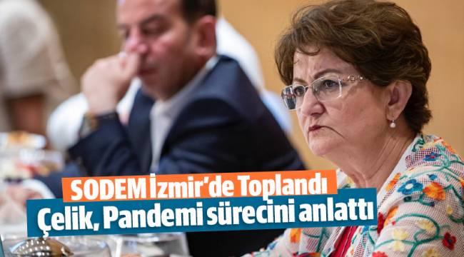 SODEM İzmir'de Toplandı