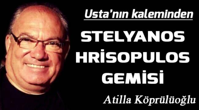 STELYANOS HRİSOPULOS GEMİSİ
