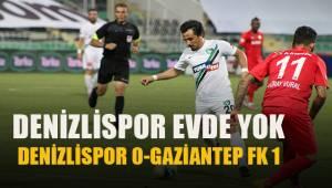 Süper Lig: Denizlispor: 0 - Gaziantep FK: 1