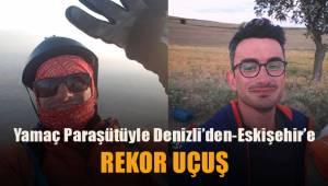 Yamaç paraşütüyle Denizli'den Eskişehir'e