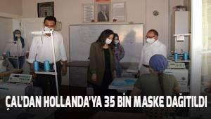 Çal'dan Hollanda'ya 35 bin maske ihraç edildi