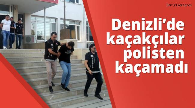 Denizli'de kaçakçılar polisten kaçamadı