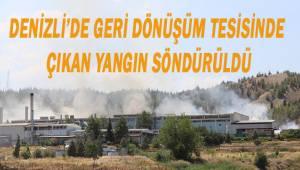 Denizli'de kağıt geri dönüşüm tesisinde çıkan yangın söndürüldü