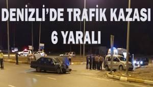 Denizli'de trafik kazası; 6 yaralı