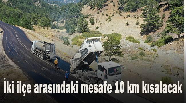 İki ilçe arası mesafe 10 kilometre kısalacak