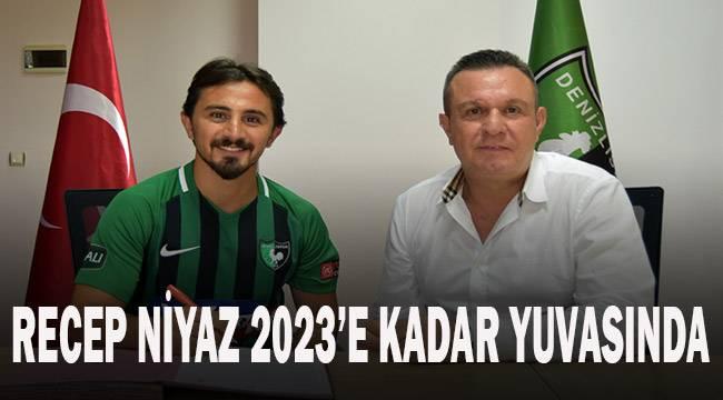 Recep Niyaz 2023'e kadar yuvasında