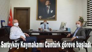 Sarayköy Kaymakamı Cantürk göreve başladı