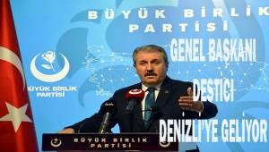 BBP Genel Başkanı Destici Denizli'ye geliyor