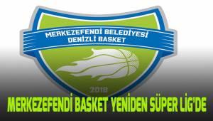Denizli Basket yeniden Süper Lig'de