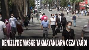 Denizli'de maske takmayan 740 vatandaşa 666 bin TL ceza
