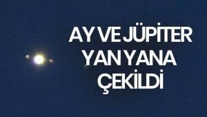 Ay ve Jüpiter bir birine çok yakın görüldü