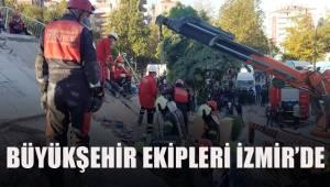 Büyükşehir ekipleri İzmir'de