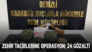 Denizli'de uyuşturucu tacirlerine operasyon: 24 gözaltı
