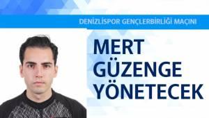 Denizlispor, Gençlerbirliği maçını Mert Güzenge yönetecek