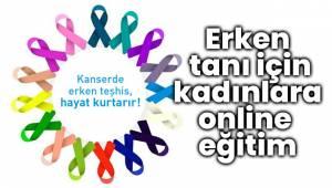 Erken tanı için kadınlara online eğitim
